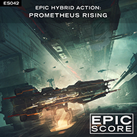 EPIC HYBRID ACTION:  PROMETHEUS RISING