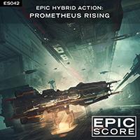 EPIC HYBRID ACTION:  PROMETHEUS RISING