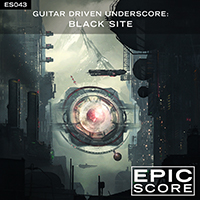 GUITAR DRIVEN UNDERSCORE:  BLACK SITE