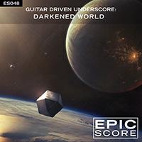 GUITAR DRIVEN UNDERSCORE: DARKENED WORLD