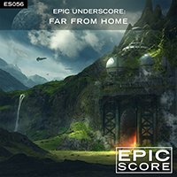 Epic Underscore: Far From Home
