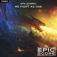 Epic Hybrid: We Fight As One
