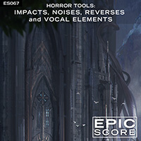 Horror Tools: Impacts, Noises, Reverses and Vocal Elements