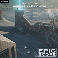 Epic Action: Heroes Are Coming